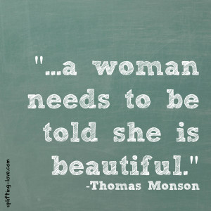There are many ways to tell your wife that she is beautiful. The key ...