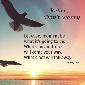 relax don t worry