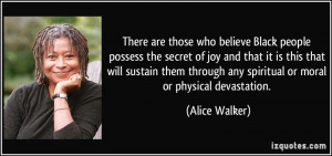There are those who believe Black people possess the secret of joy and ...