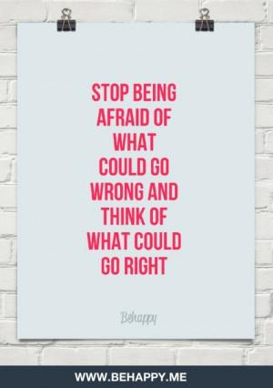 Stop being afraid - Imgur