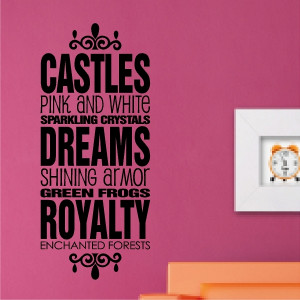 castles dreams royalty princess quotes wall words decals lettering