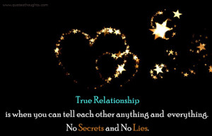 Relationship Quotes-Thoughts-True Relationship-Secrets-Lies-Best-Nice