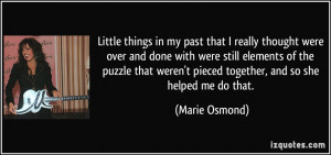 More Marie Osmond Quotes