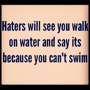 Photos / Best motivational #hater quotes on Instagram