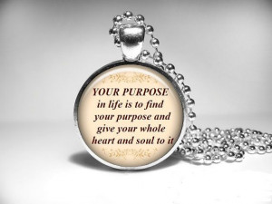Buddha Quote Necklace Your purpose in life is to by QuotePendant, $14 ...