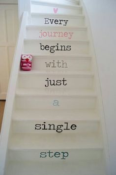 every journey begins with just a single step More