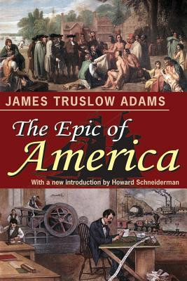 The Epic of America James Truslow Adams