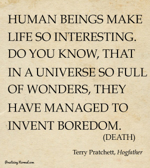 Sir Terry Pratchett, Reading oder and quotes about the Discworld books ...