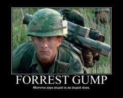 stupid is as stupid does forrest gump