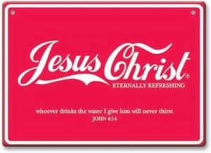 Jesus Christ, Eternally refreshing