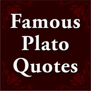 Famous Plato Quotes by Feel Social