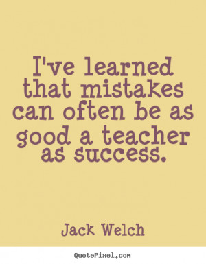 ... success jack welch more success quotes inspirational quotes