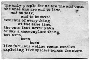 The brilliant Jack Kerouac.
