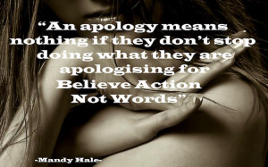 ... If They Don't Stop Doing What They Are Apologizing -Apology Quote