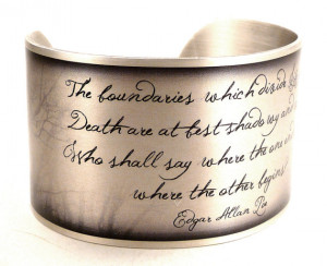 Edgar Allan Poe Bracelet, Life and Death, Paranormal Quote, Ghosts