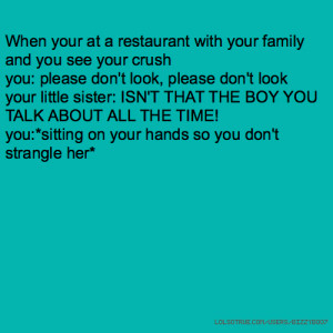 When your at a restaurant with your family and you see your crush you ...
