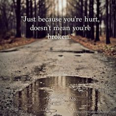 Being broken hearted is the worst feeling in the world. But its not ...