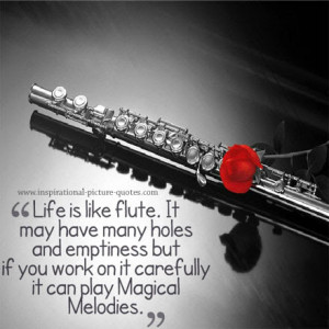 Funny Flute Quotes Life is like flute