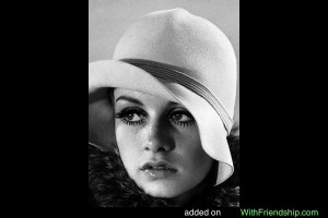 Twiggy Quote