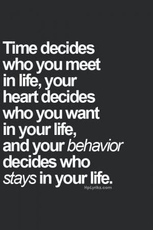 time, heart and behavior #quotes