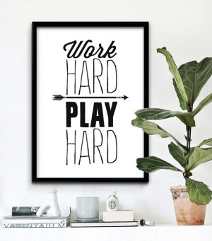 quotes work hard play later quotesgram