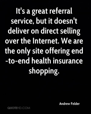 It's a great referral service, but it doesn't deliver on direct ...
