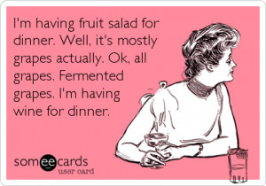LOL funny food hilarious ecards someecards drinks sarcastic wine ...