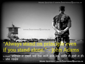 "Always stand on principle…even if you stand alone."" - John Adams ..."