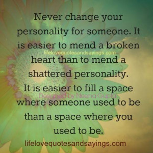 Never Change Your Personality..