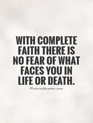 No Fear of Death Quotes