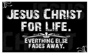Jesus Christ For Life