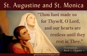 ... of the feast of st monica today and st augustine tomorrow here s the