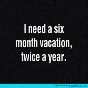 vacation funny quotes vacation funny quotes