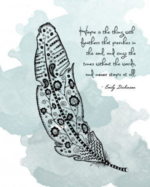 Love this. :: Emily Dickinson Quote with Feather 8x10 by LeslieSabella