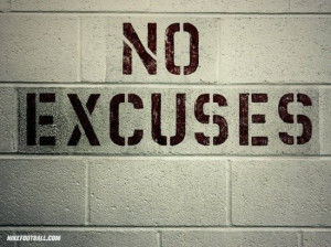 NoExcuses Get Up And Go !