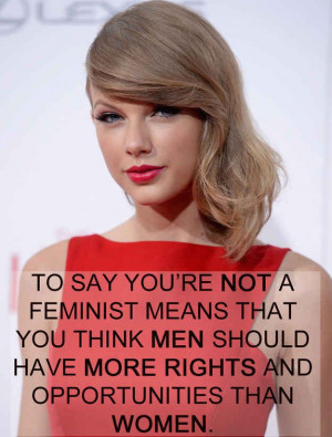... it around and show people what it really means to be against feminism