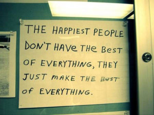 ... have the best of everything, they just make the best of everything