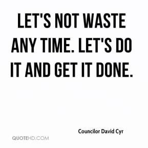 let 39 s get it done quotes