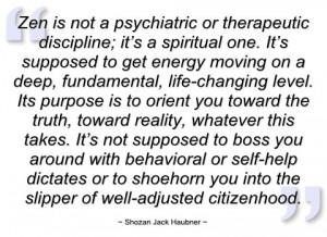 zen is not a psychiatric or therapeutic shozan jack haubner