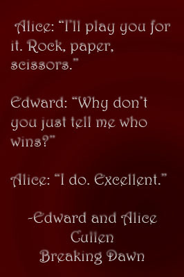 Alice Cullen Quote by pickleartist