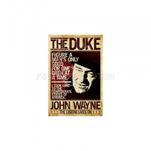 John Wayne The Duke Poster - 24x36
