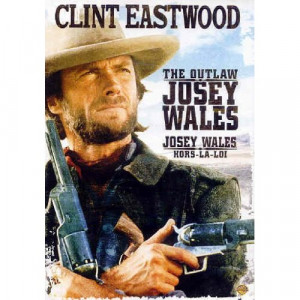 Clint Eastwood Outlaw Josey Wales Quotes