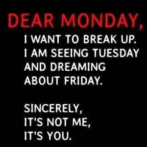 Monday quotes quote monday days of the week monday quotes happy monday ...