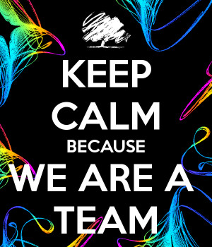 keep-calm-because-we-are-a-team-2.png