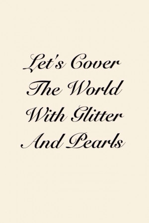 glitter quotes and sayings | via core
