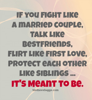 ... like Siblings...It's Meant to Be. Source: http://www.MediaWebApps.com