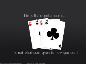 Équipe poker 'Life is a game...'