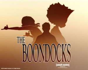 The inner cool in me loves The Boondocks.