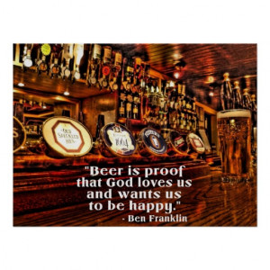 Ben Franklin's Famous Beer Quote Posters