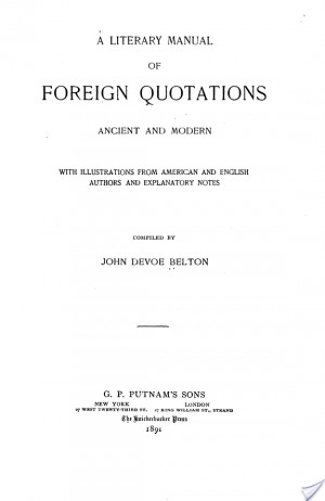 Literary Manual of Foreign Quotations, Ancient and Modern